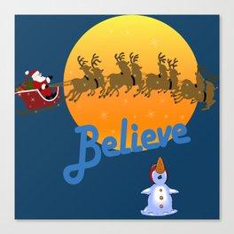 Believe In Santa Claus  Canvas Print