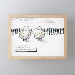 Ignore Them Framed Mini Art Print