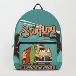 It's Surfing Time - Hawaii  Backpack