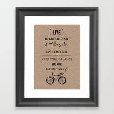 Life is like riding craft Framed Art Print