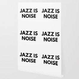 Jazz Is Noise Wallpaper
