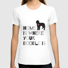 Home is where your Doodle is, (black & gray) Art for the Labradoodle or Goldendoodle dog lover T-shirt