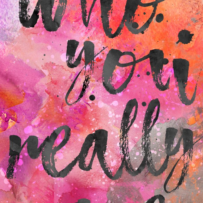 Be who you really are watercolor lettering quote Leggings