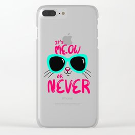 It's now or never in cat language Clear iPhone Case
