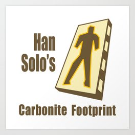 Carbonite Footprint Art Print