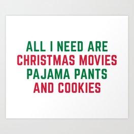 Christmas Movies Funny Xmas Quote Art Print