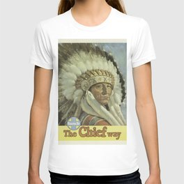 Vintage poster - The Chief Way T-shirt