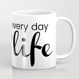 Oily Life Coffee Mug