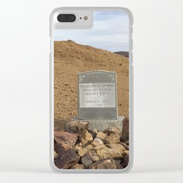 Gravestone of Tumbleweed Harris - Calico Ghost Town Clear iPhone Case