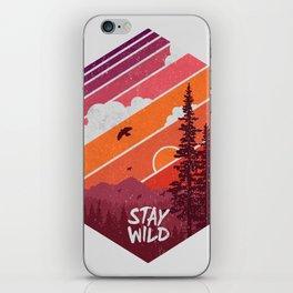Stay Wild iPhone Skin