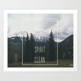 Wash your spirit clean.  Art Print