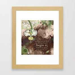 Begin it... Framed Art Print