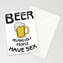 beer helping ugly people- I love beer Stationery Cards