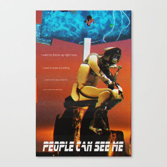 People Can See Me Canvas Print