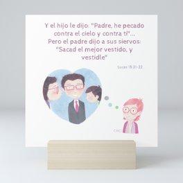 """Lucas 15:21 """"Pero el padre dijo..."""" Mini Art Print"""