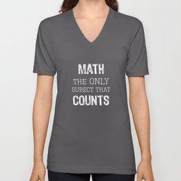 Top Fun Math Geek Teacher Gift Only Subject Counts Design Unisex V-Neck