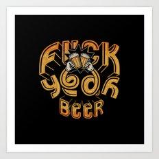 FuckYeah Beer Art Print
