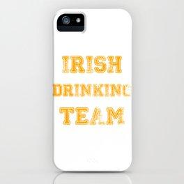 Irish drinking team iPhone Case