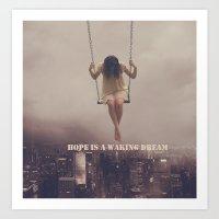 Hope | Dream  Art Print