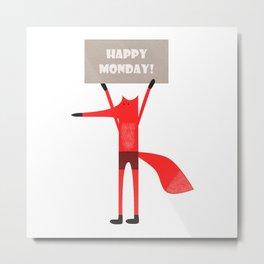 Happy Monday Fox Metal Print