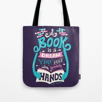 risa rodil Tote Bags featuring Book is a dream by Risa Rodil