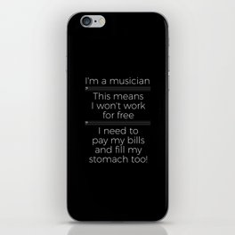 Musicians have to eat too! (bass/dark colors) iPhone Skin