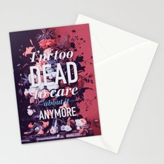 Too dead Stationery Cards
