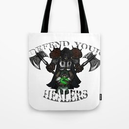 Defend Your Healers Tote Bag