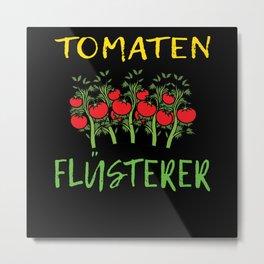 Tomato Whisperer Gift Idea Gardener Metal Print