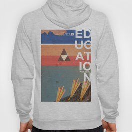 Education - prepare for your mind to be blown Hoody