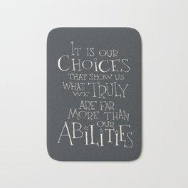 It is our choices Bath Mat