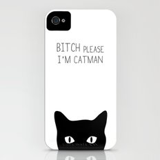 Bitch Please I'm Catman Slim Case iPhone (4, 4s)