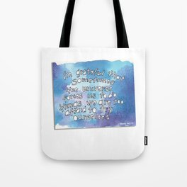 Glimmer of Gladness from Wendy Natter! Tote Bag
