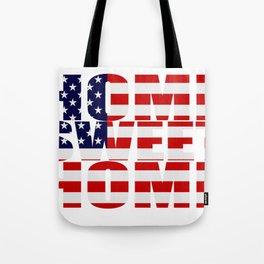 Home Sweet Home (America) Tote Bag