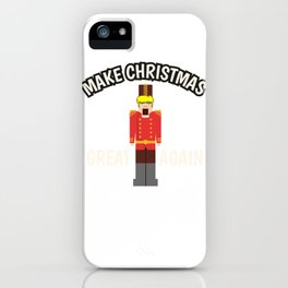 Christmas Anti Trump Nutcracker funny gift iPhone Case