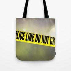 Police Line Do  Not Cross Tote Bag