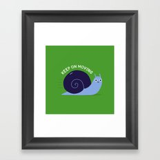 Keep On Moving Framed Art Print