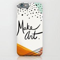 Make Art  Slim Case iPhone 6s