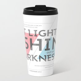 2 CORINTHIANS 4:5-6 Metal Travel Mug
