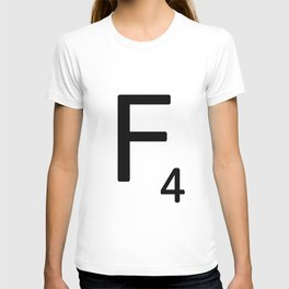 Letter F - Custom Scrabble Letter Tile Art - Scrabble F T-shirt