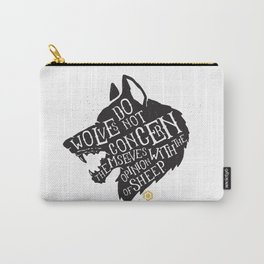 Wolves Do Not Concern Themselves Carry-All Pouch