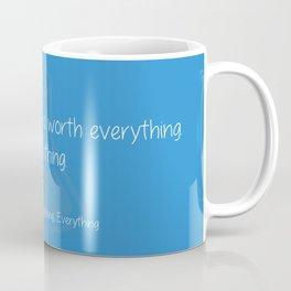 Spoiler Alert: Love is Everything Coffee Mug