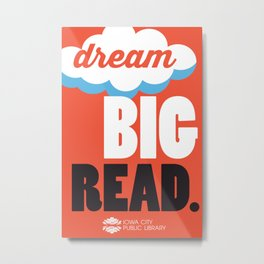 Dream Big - Iowa City Public Library Metal Print