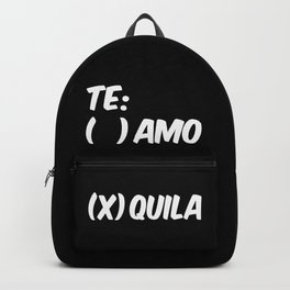 Tequila or Love - Te Amo or Quila (Black & White) Backpack