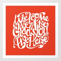 We're Glad You're Here (KETCHUP) Art Print