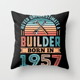 Builder born in 1957 70th Birthday Gift Building Throw Pillow