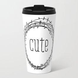 too cute Travel Mug