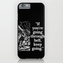 Winston Churchill Motivational Quote to keep going iPhone Case