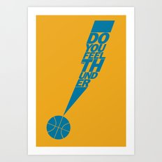 Do You Feel the Thunder? (Orange) Art Print