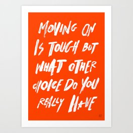 MOVINGON Art Print